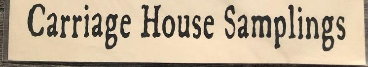 Carriage House Samplings