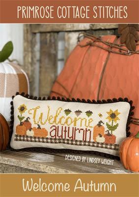 Welcome Autumn-Primrose Cottage Stitches-