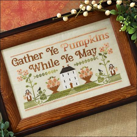 Gather Ye Pumpkins-Little House Needleworks-